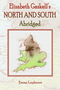 free ebook Elizabeth Gaskell's North and South Abridged