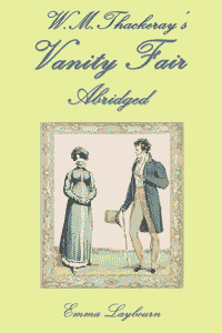 Classic english novels shortened and simplified free ebooks free ebook thackerays vanity fair abridged fandeluxe PDF